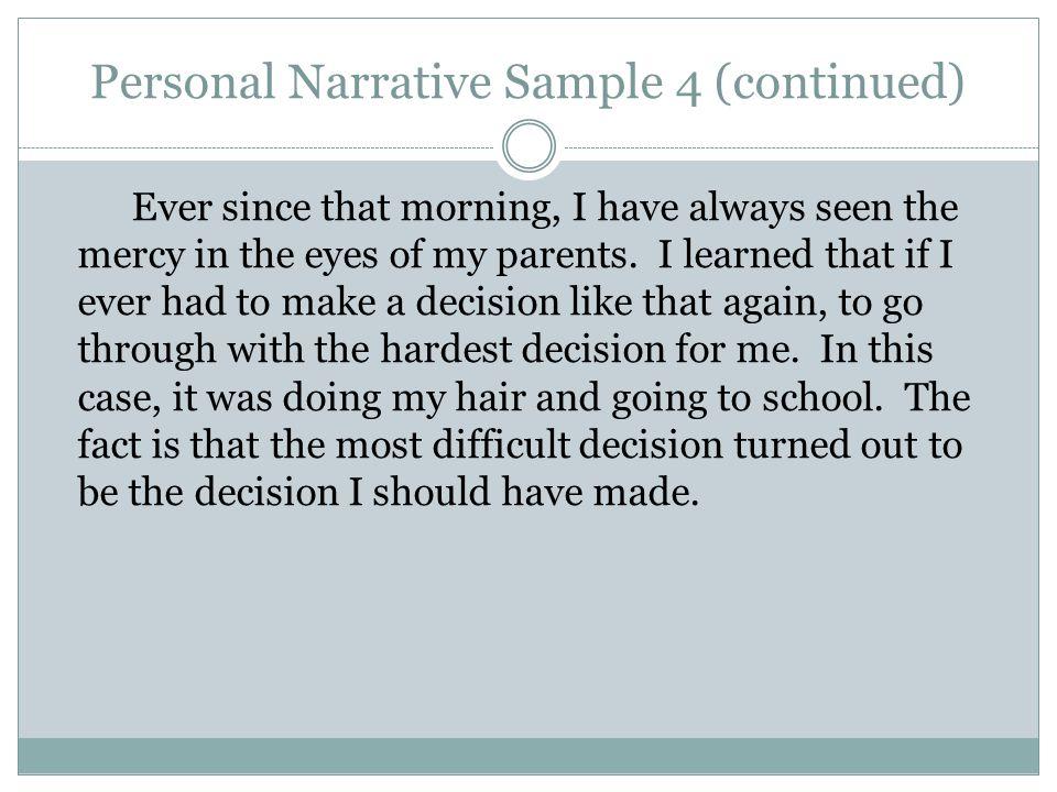 Personal Narrative Sample 4 (continued)