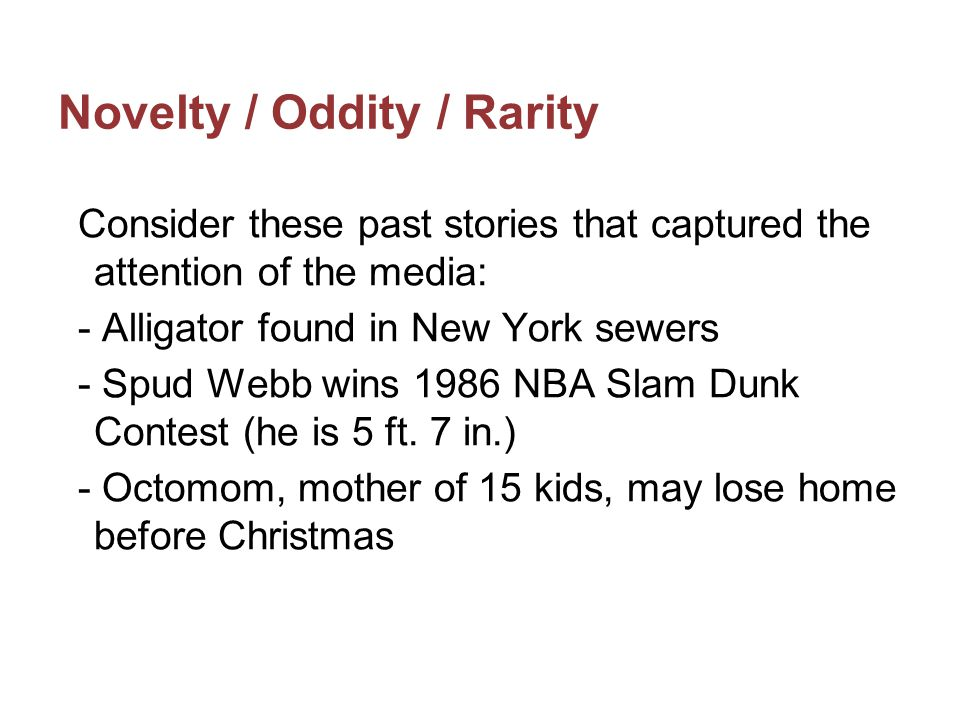 Novelty / Oddity / Rarity