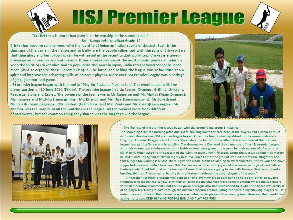 IISJ Premier League By - Sampreeta pradhan Grade 12