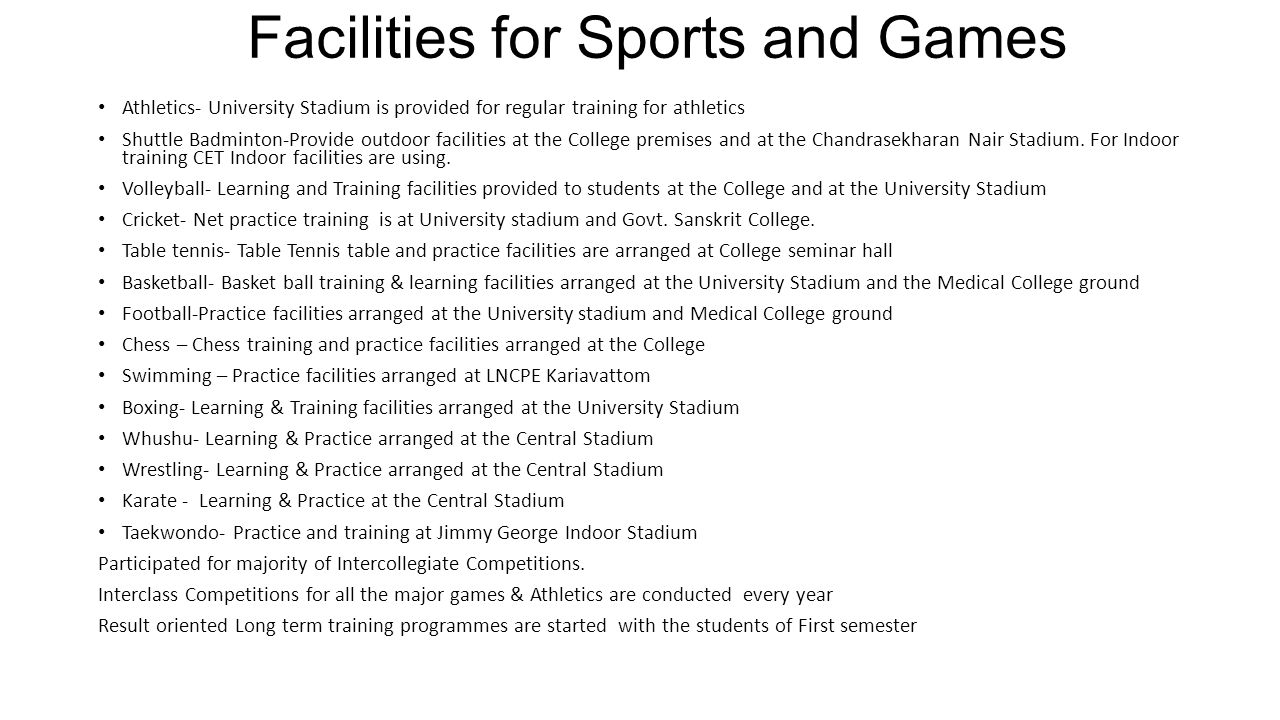 Facilities for Sports and Games