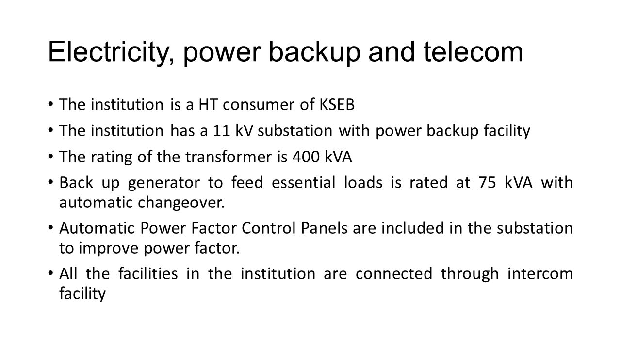 Electricity, power backup and telecom