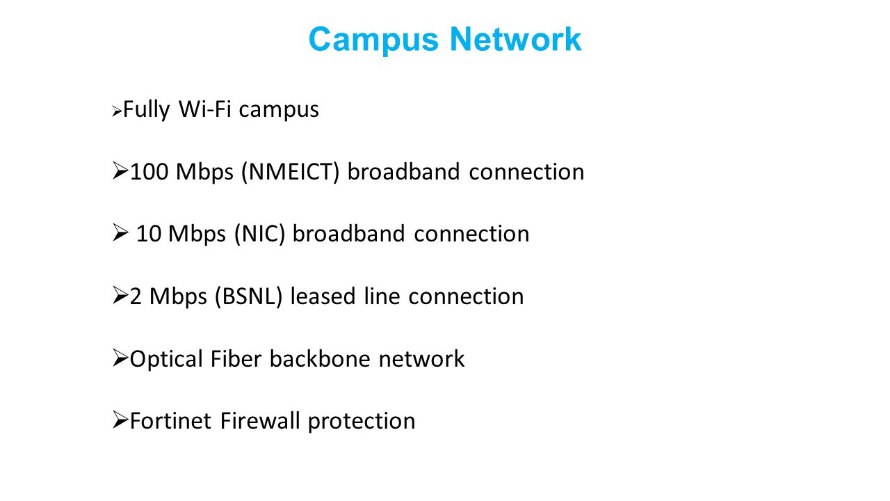 Campus Network 100 Mbps (NMEICT) broadband connection