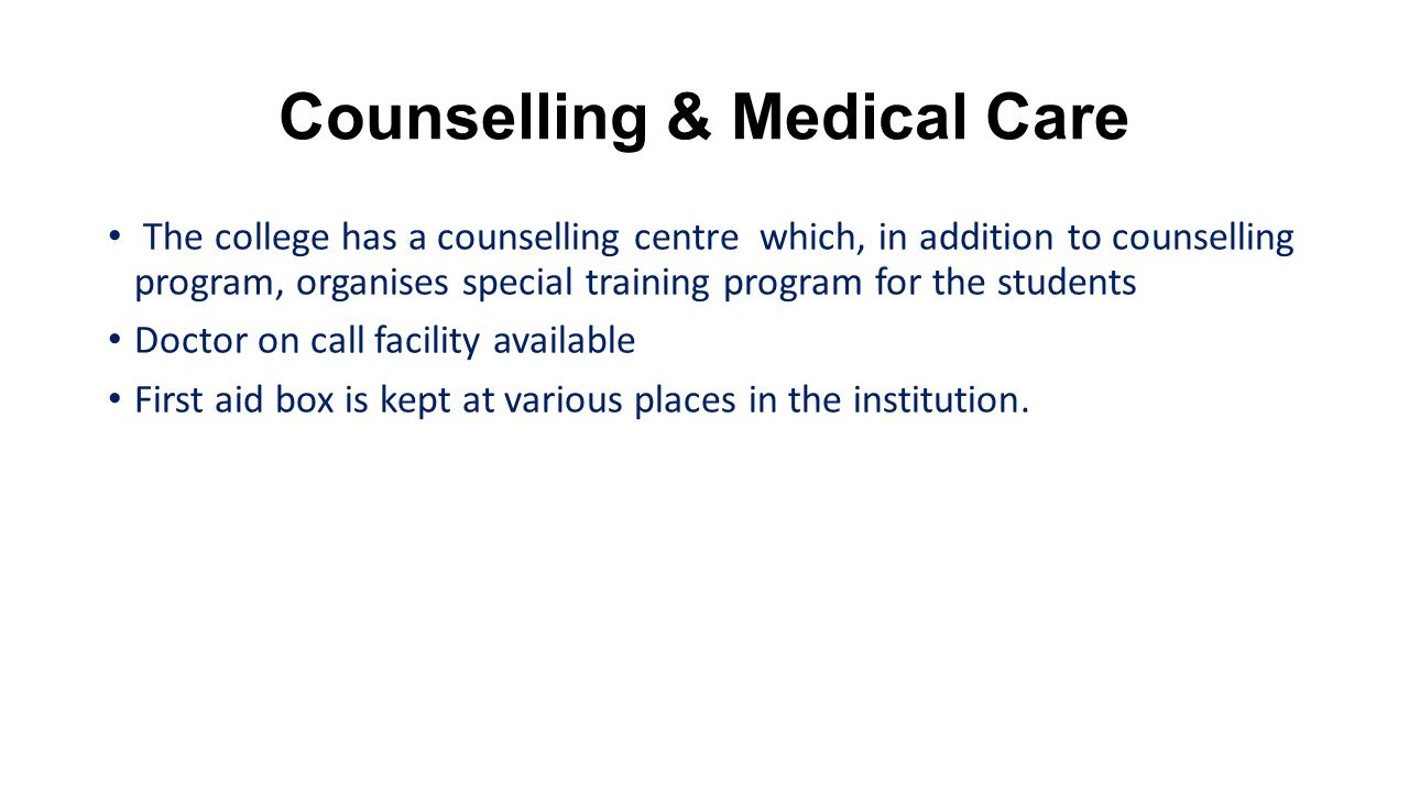 Counselling & Medical Care