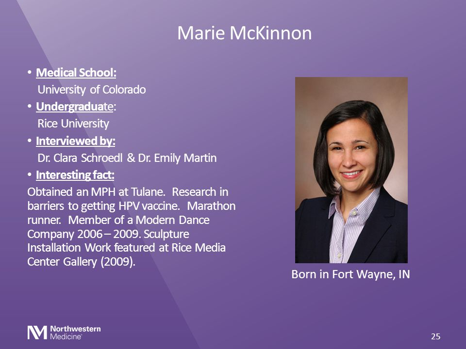 Marie McKinnon Medical School: University of Colorado Undergraduate: