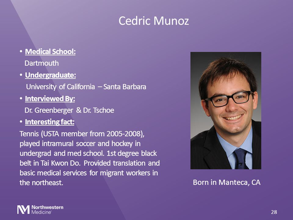 Cedric Munoz Medical School: Dartmouth Undergraduate: