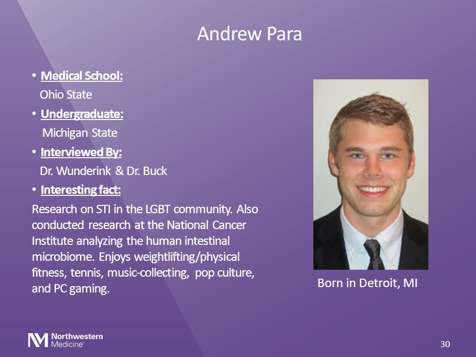 Andrew Para Medical School: Ohio State Undergraduate: Michigan State
