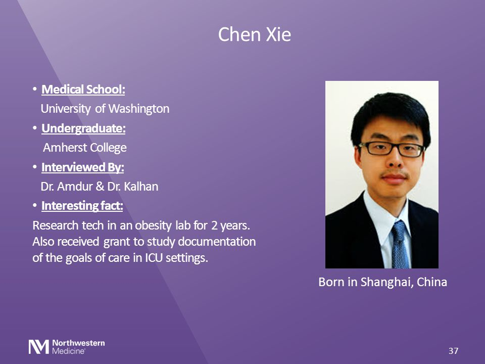 Chen Xie Medical School: University of Washington Undergraduate: