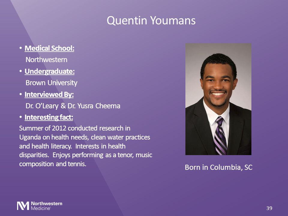 Quentin Youmans Medical School: Northwestern Undergraduate: