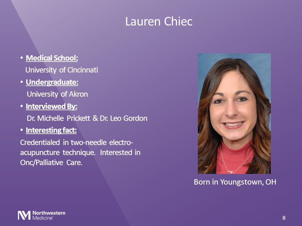 Lauren Chiec Medical School: University of Cincinnati Undergraduate: