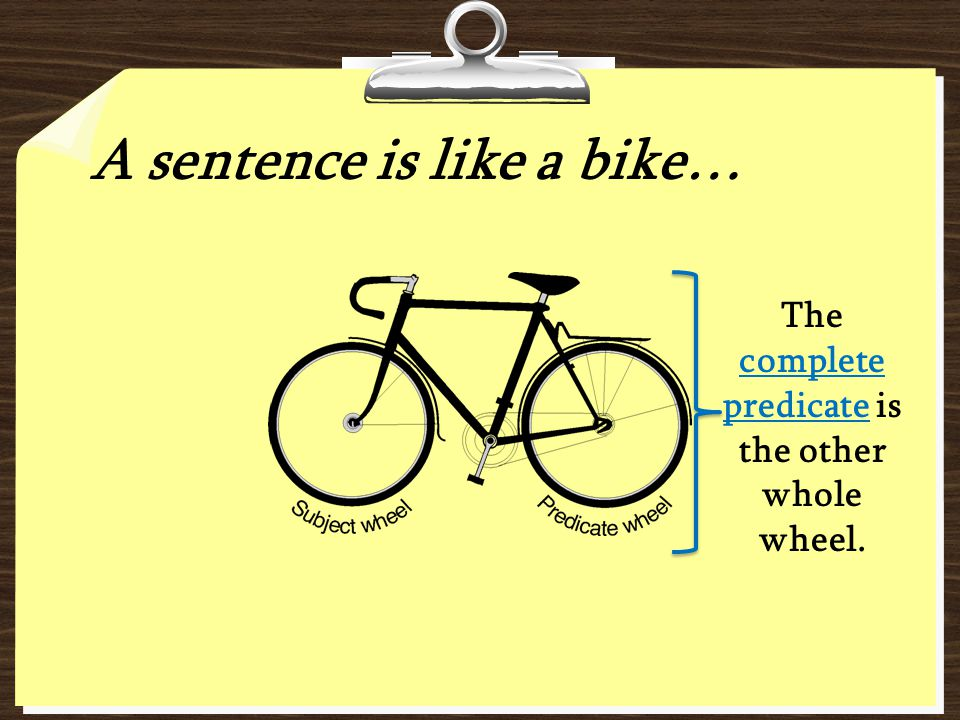 The complete predicate is the other whole wheel.