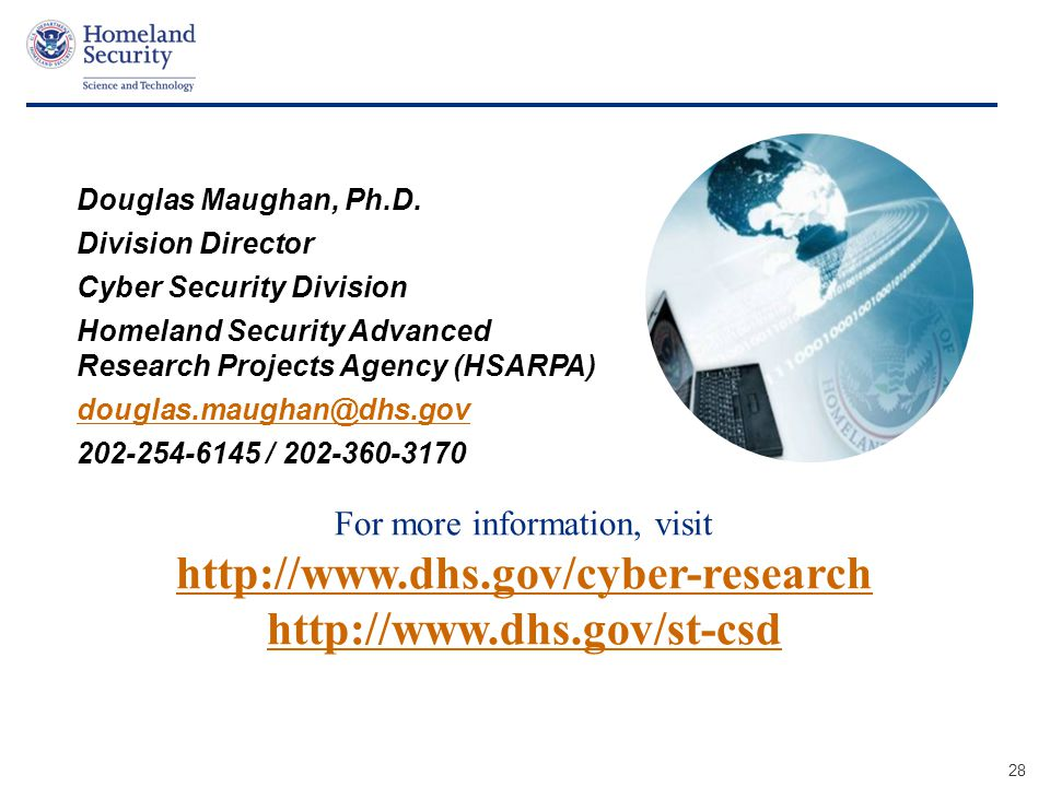 For more information, visit http://www.dhs.gov/cyber-research