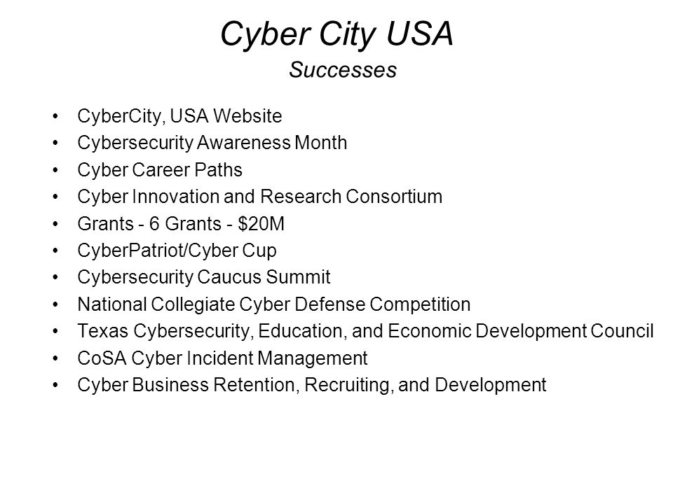 Cyber City USA Successes