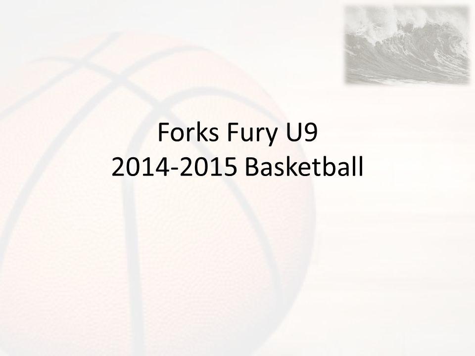 Forks Fury U9 2014-2015 Basketball