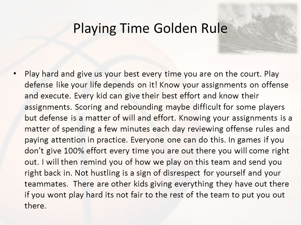Playing Time Golden Rule