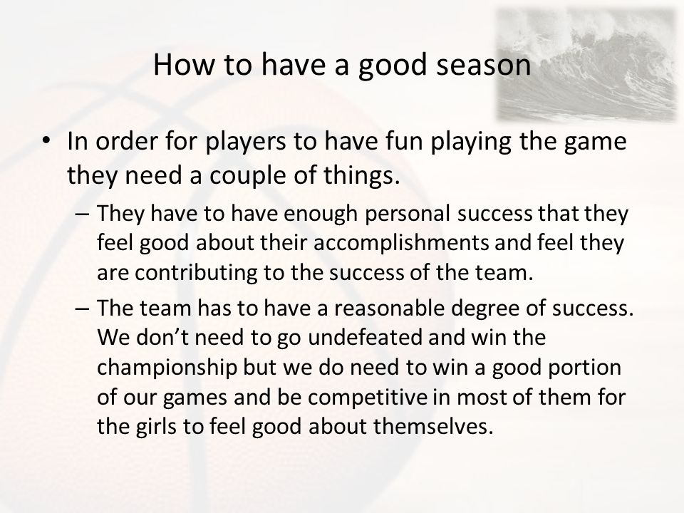 How to have a good season