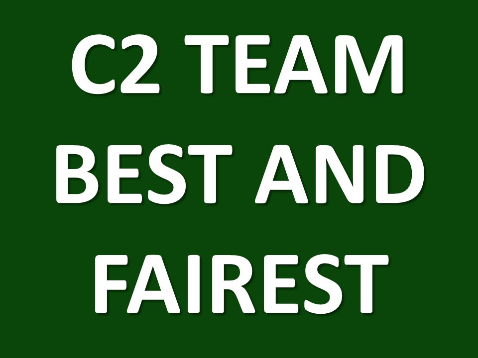 C2 TEAM BEST AND FAIREST