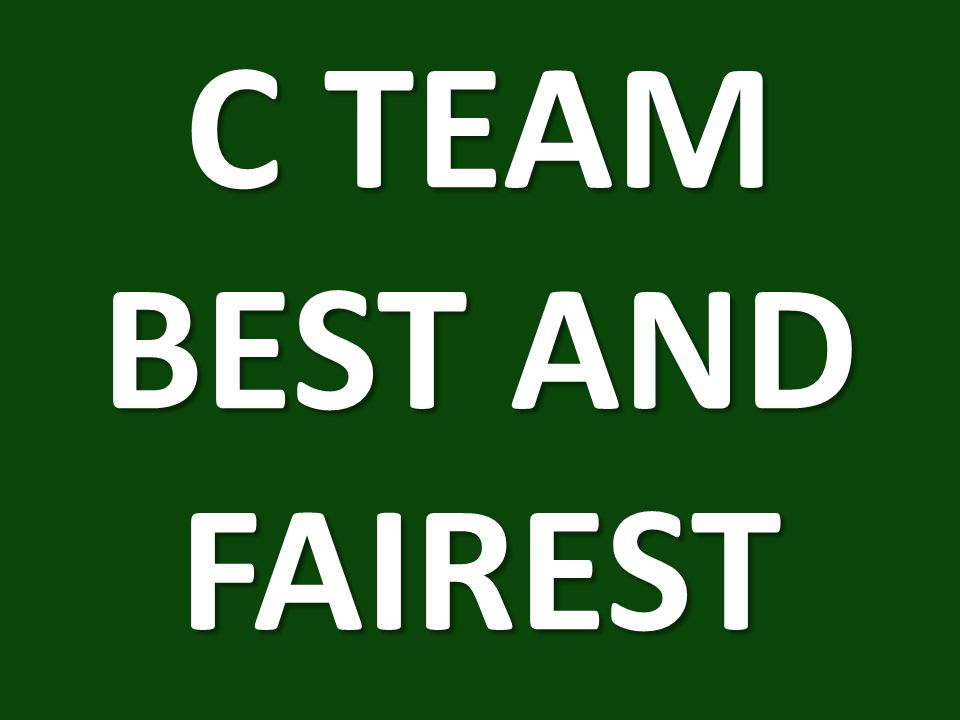 C TEAM BEST AND FAIREST