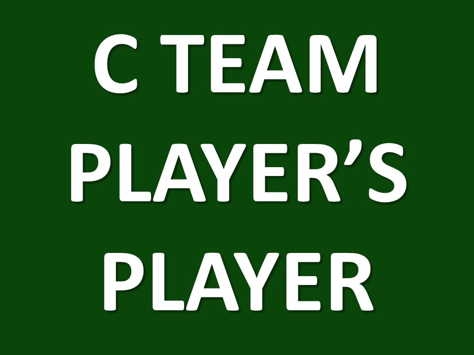 C TEAM PLAYER'S PLAYER
