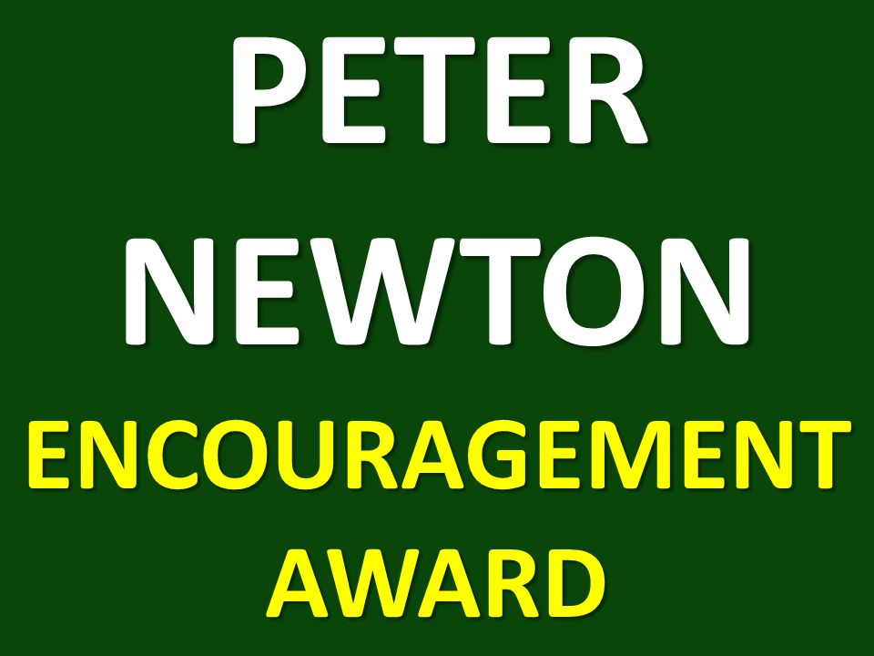 PETER NEWTON ENCOURAGEMENT AWARD