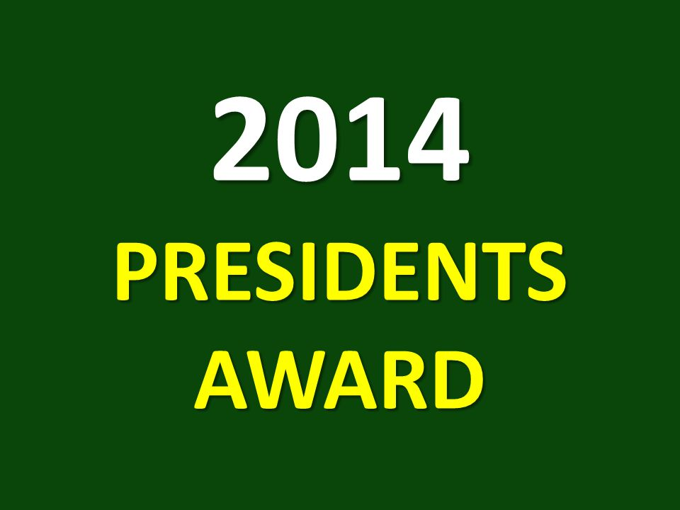 2014 PRESIDENTS AWARD