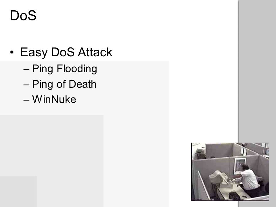 DoS Easy DoS Attack Ping Flooding Ping of Death WinNuke