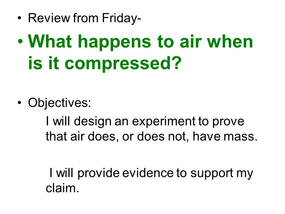 What happens to air when is it compressed