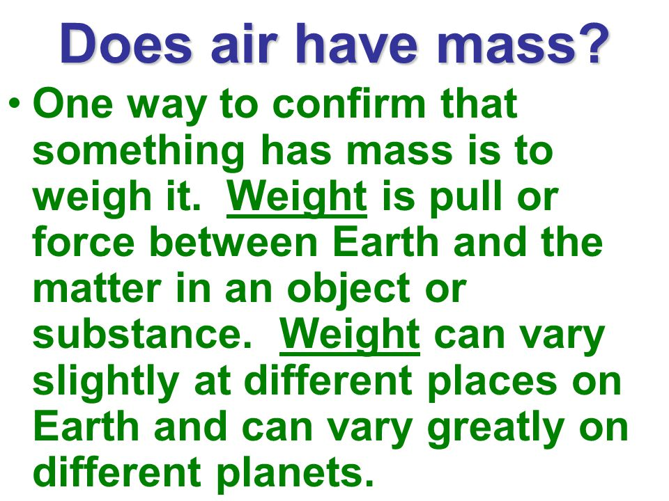 Does air have mass
