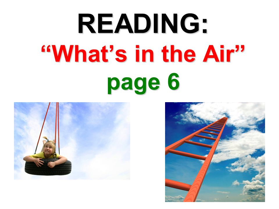 READING: What's in the Air page 6
