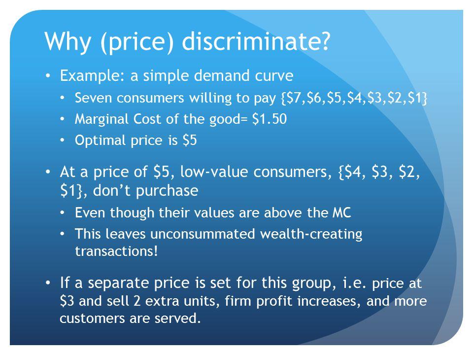 Why (price) discriminate