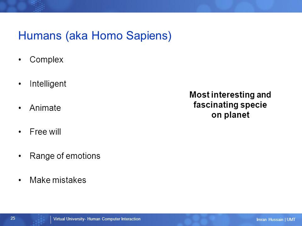 Humans (aka Homo Sapiens)