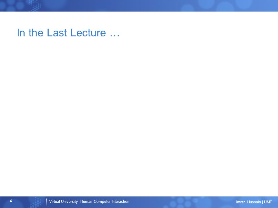 In the Last Lecture …