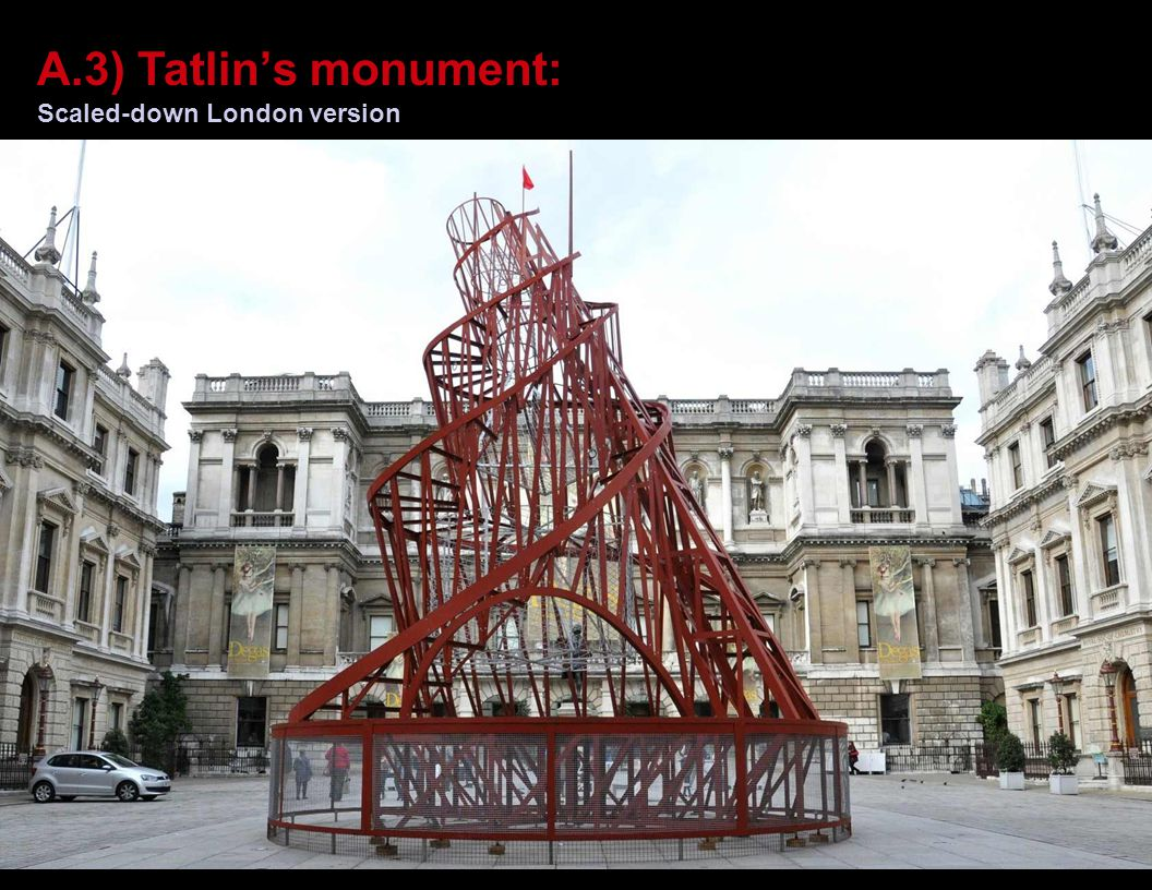 A.3) Tatlin's monument: Plans for real monument: