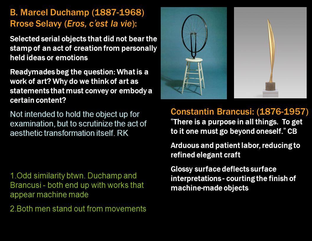 B. Marcel Duchamp (1887-1968) Rrose Selavy (Eros, c'est la vie):