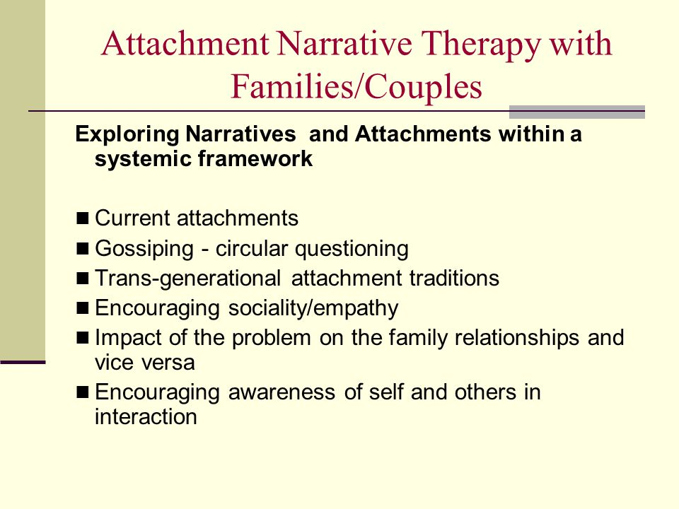 Attachment Narrative Therapy with Families/Couples