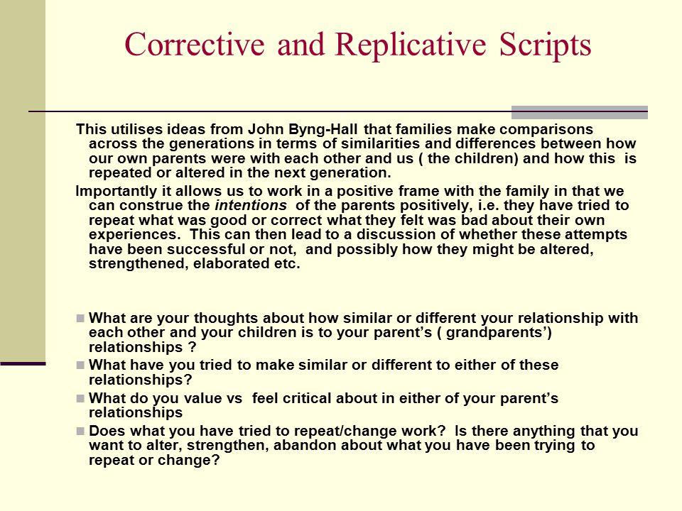 Corrective and Replicative Scripts