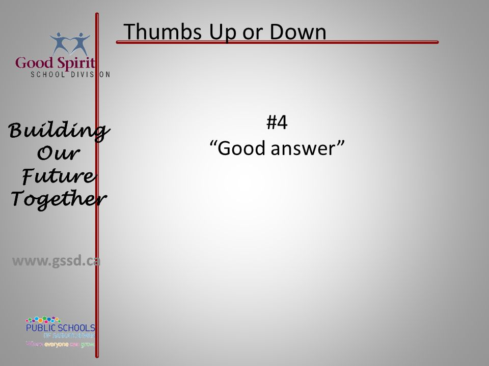 Thumbs Up or Down #4 Good answer
