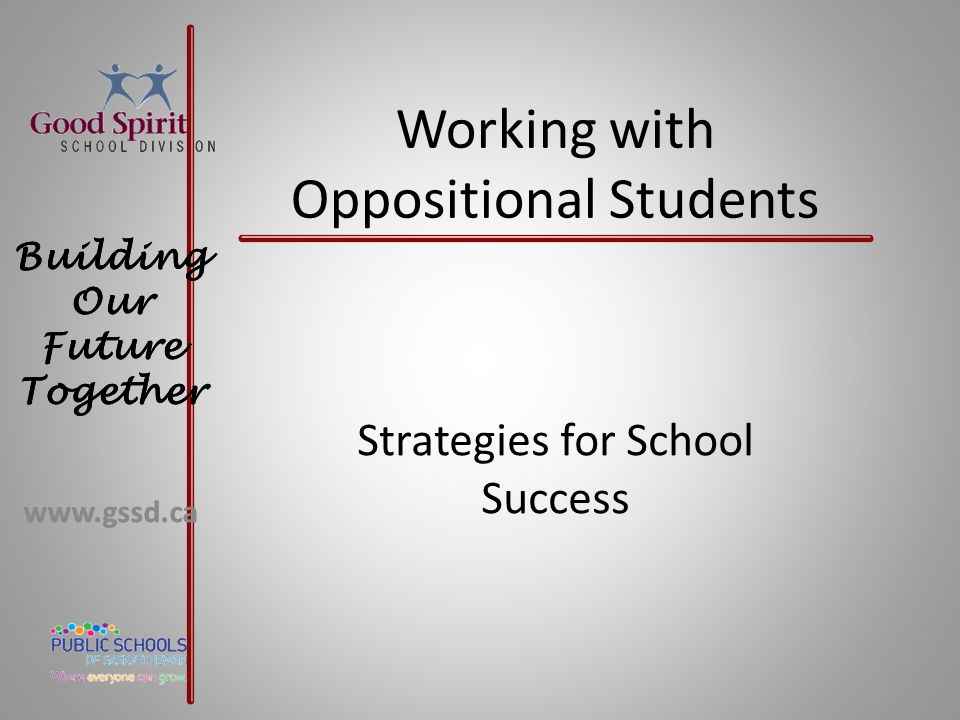 Working with Oppositional Students