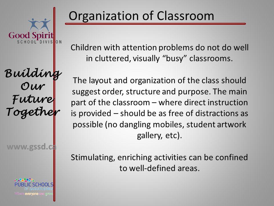 Organization of Classroom