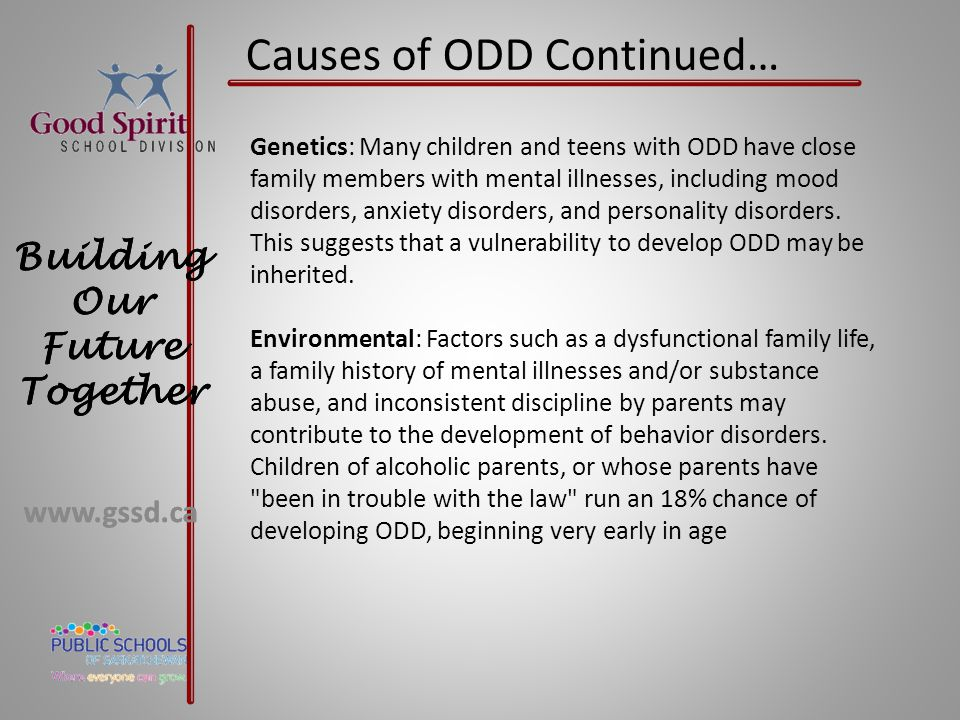 Causes of ODD Continued…