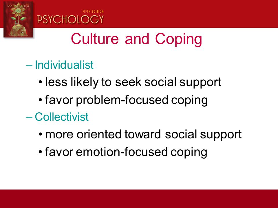 Culture and Coping less likely to seek social support