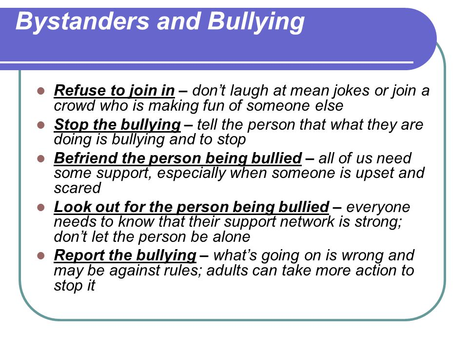 Bystanders and Bullying