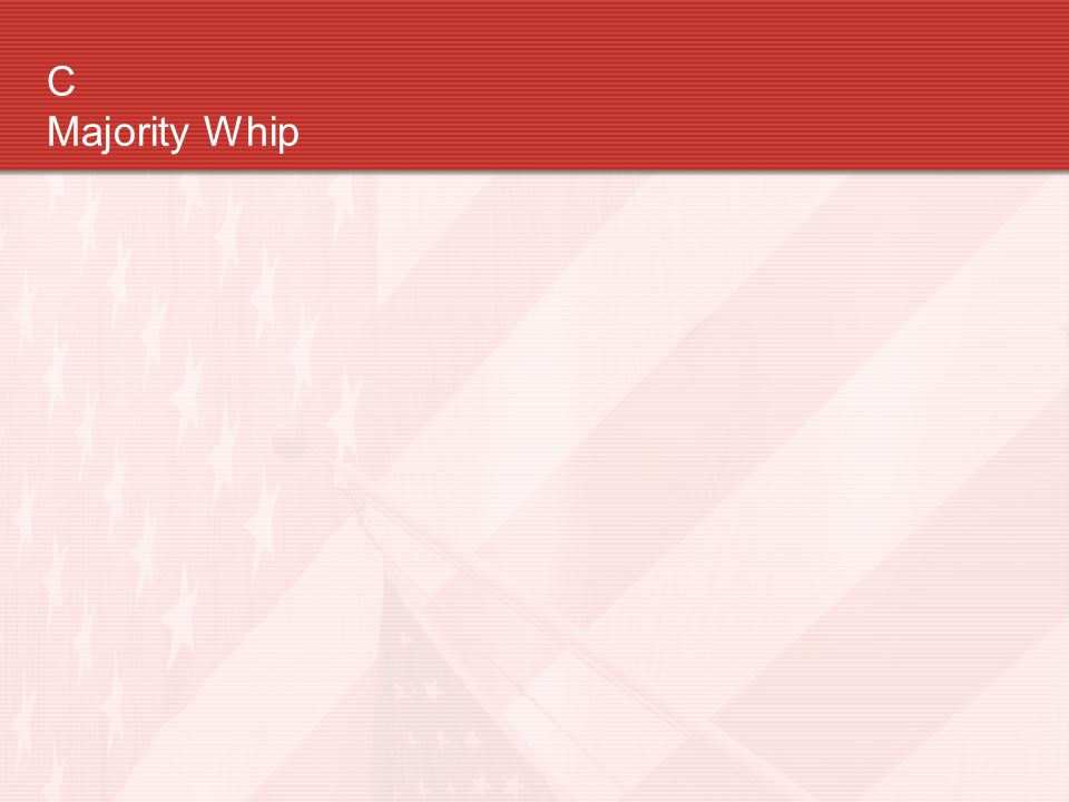 C Majority Whip