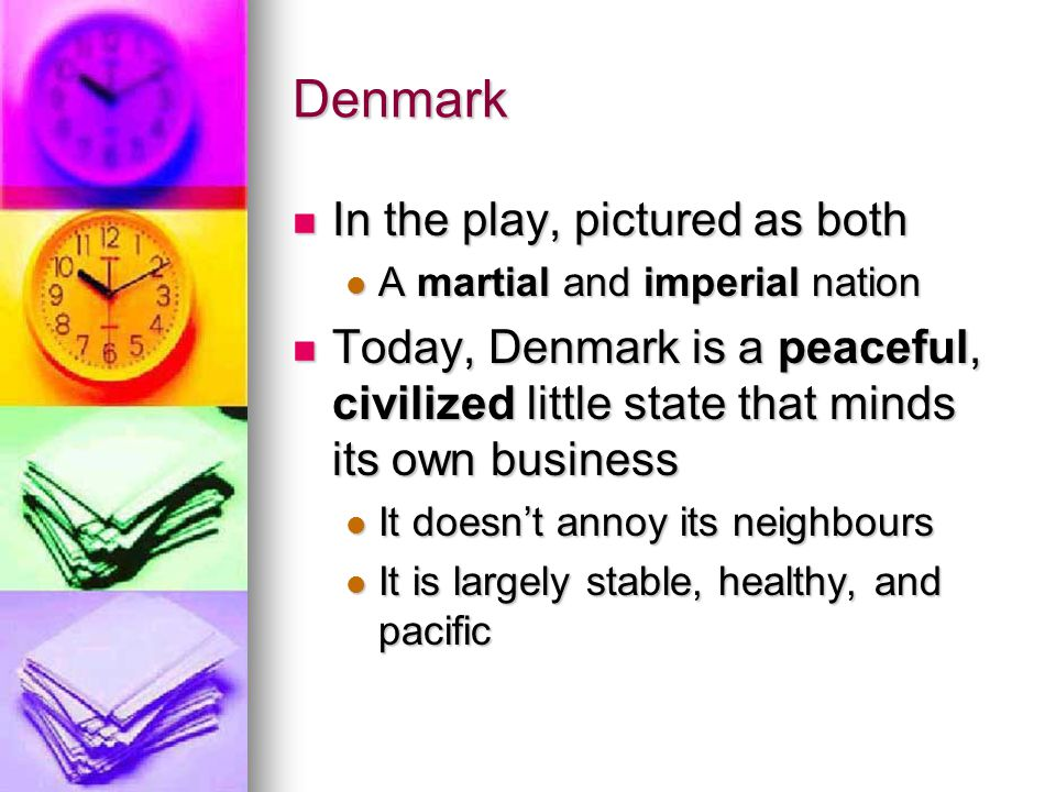 Denmark In the play, pictured as both