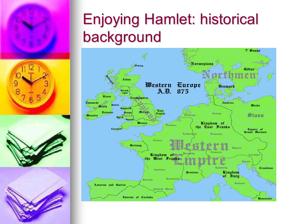 Enjoying Hamlet: historical background
