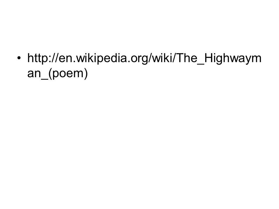 http://en.wikipedia.org/wiki/The_Highwayman_(poem)