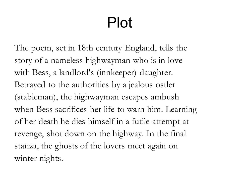 Plot The poem, set in 18th century England, tells the