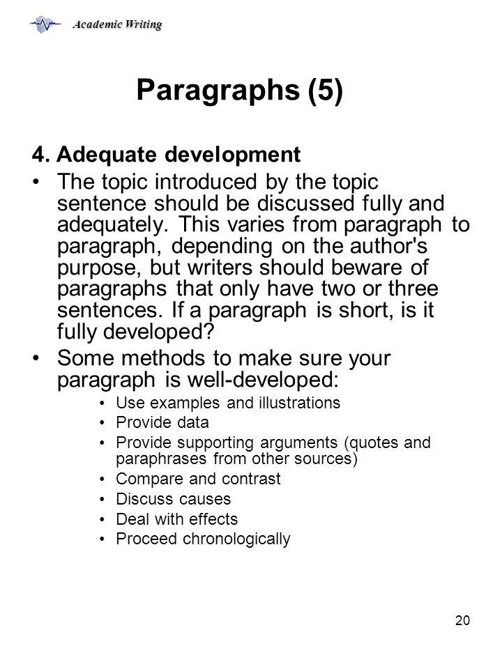 Paragraphs (5) 4. Adequate development