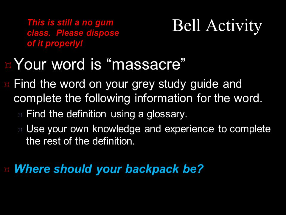 Bell Activity Your word is massacre