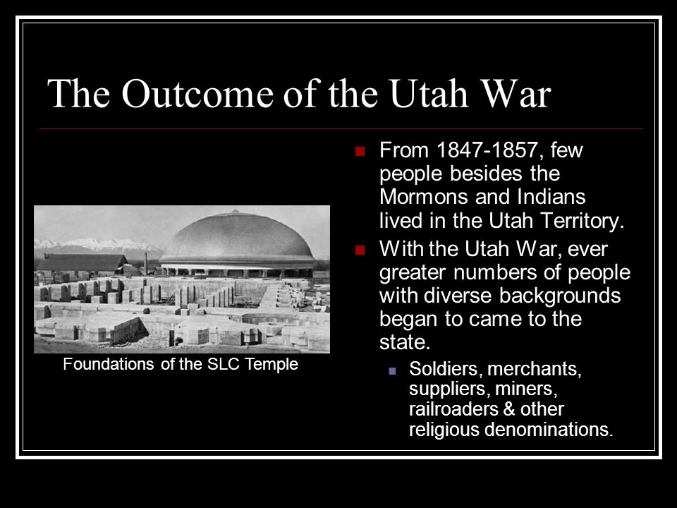 The Outcome of the Utah War