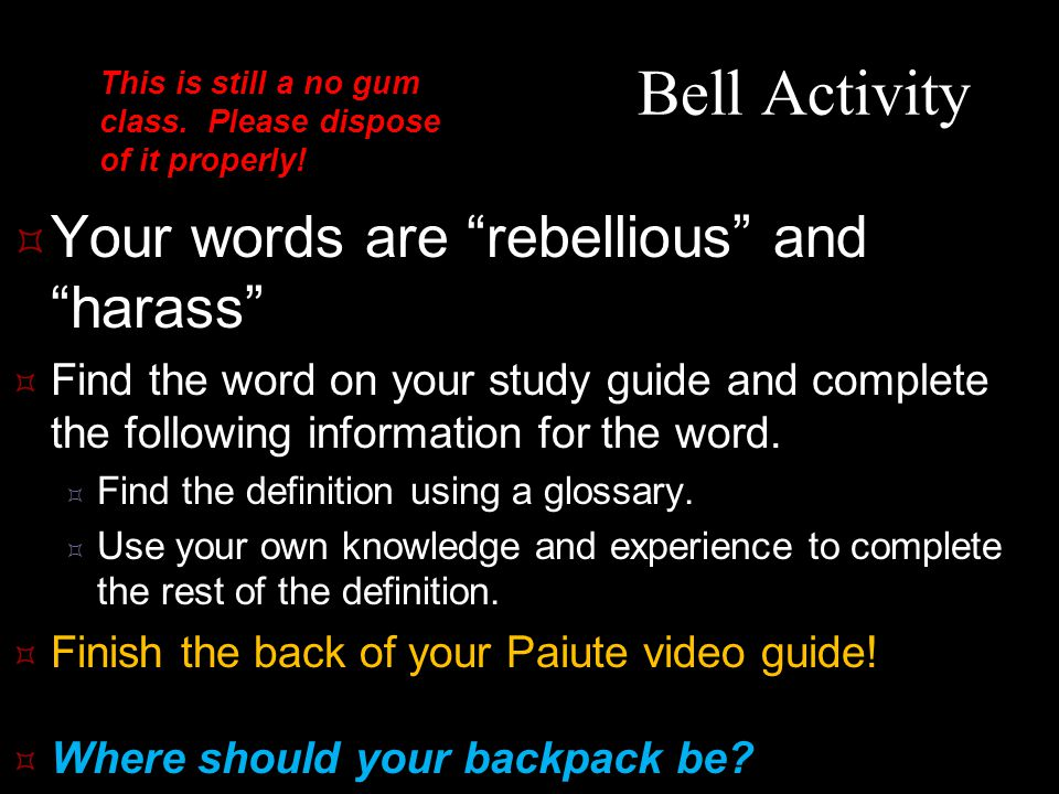 Bell Activity Your words are rebellious and harass